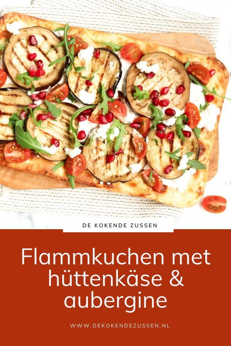 Flammkuchen met Hüttenkäse en Gegrilde Aubergine