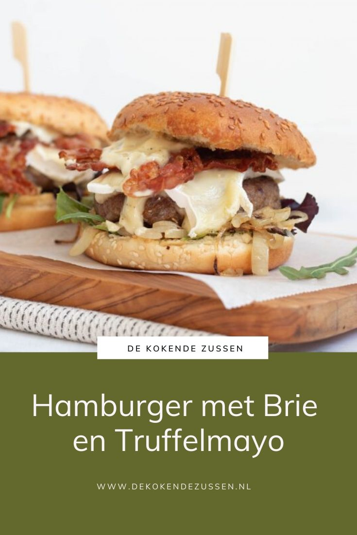Hamburger met Brie en Truffelmayonaise